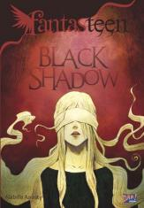 Fantasteen: Black Shadow