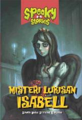 Spooky Stories: Misteri Lukisan Isabell