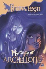 Fantasteen: Mystery of Archelloite