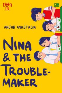 TeenLit: Nina and The Troublemaker