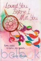 Loved You Before I Met You