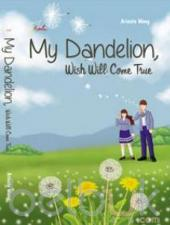 My Dandelion: Wish Will Come True