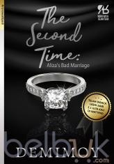 The Second Time: Aliza's Bad Marriage