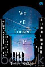 We All Looked Up (Menatap Langit)