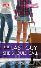 The Last Guy She Should Call
