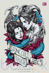 Stone Cold Touch (Sentuhanmu)