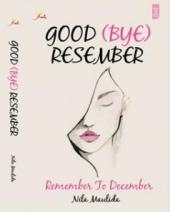 Good (Bye) Resember! Remember to December