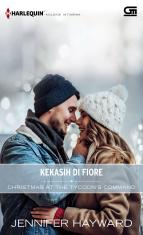Harlequin Koleksi Istimewa: Kekasih Di Fiore (Christmas at The Tycoon's Command)