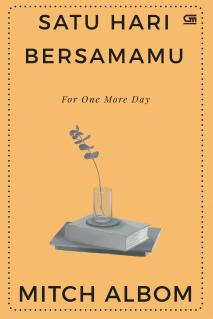 Satu Hari Bersamamu (For One More Day)