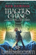 Magnus Chase & the Gods of Asgard: The Hammer of Thor