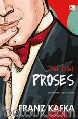 Proses: The Trial