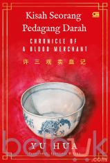 Kisah Seorang Pedagang Darah (Chronicle of a Blood Merchant)