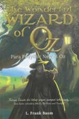 The Wonderful Wizard Of OZ: Para Penyihir Negeri Oz