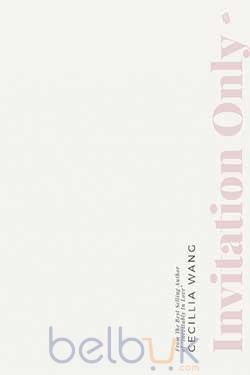 Invitation only cecillia wang belbuk invitation only stopboris Gallery
