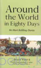Around The World in Eighty Days: 80 Hari Keliling Dunia