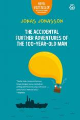 The Accidental Further Adventures of the 100-Year-Old Man