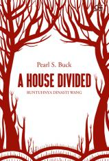 A House Divided (Runtuhnya Dinasti Wang)