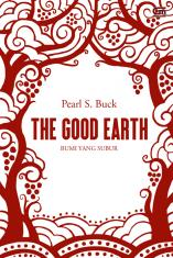The Good Earth (Bumi yang Subur)