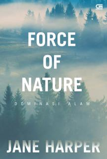 Force of Nature (Dominasi Alam)