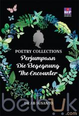 Poetry Collections: Perjumpaan Die Begegnung The Encounter