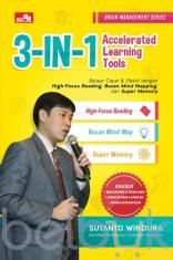 3-in-1 Accelerated Learning: Belajar Cepat dan Efektif dengan High-Focus Reading, Buzan Mind Mapping, dan Super Memory