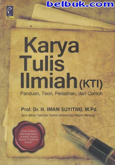 Karya Tulis Ilmiah Kti Panduan Teori Pelatihan Dan Contoh Imam