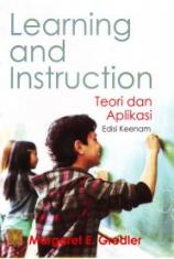 Learning and Instruction: Teori dan Aplikasi
