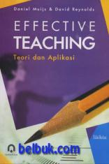 Effective Teaching: Teori dan Aplikasi