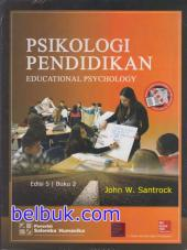 Psikologi Pendidikan: Educational Psychology (Buku 2) (Edisi 5)