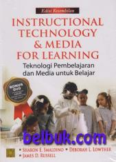Instructional Technology and Media for Learning (Teknologi Pembelajaran dan Media Untuk Belajar) (Edisi 9)