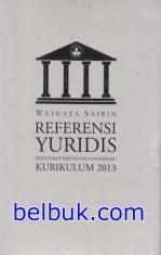 Referensi Yuridis (Peraturan Perundang-undangan) Kurikulum 2013