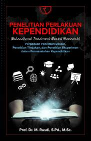 Penelitian Perlakuan Kependidikan (Educational Treatment-Based Research)