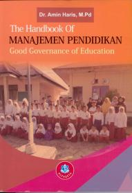 The Handbook Of Manajeman Pendidikan: Good Governance of Education