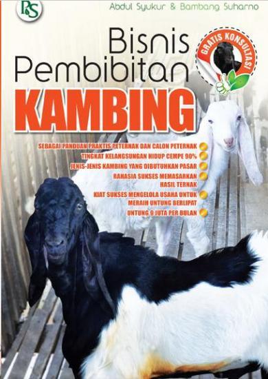 Bisnis Pembibitan Kambing Abdul Syukur Bambang Suharno Belbukcom