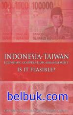 Indonesia - Taiwan: Economic Cooperation Arrangement Is It Feasible?