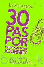 30 Paspor The Peacekeapers' Journey