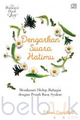 The Woman's Book of Joy: Dengarkan Suara Hatimu
