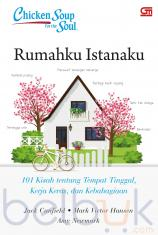 Chicken Soup for the Soul: Rumahku Istanaku