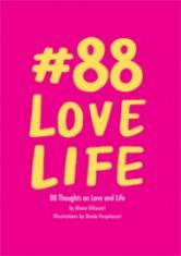 #88 Love Live: 88 Thoughts on Love and Life