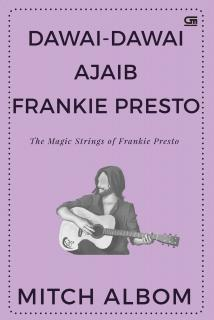 Dawai-Dawai Ajaib Frankie Presto (The Magic Strings of Frankie Presto)