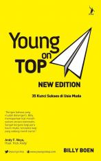 Young on Top New Edition: 35 Kunci Sukses di Usia Muda