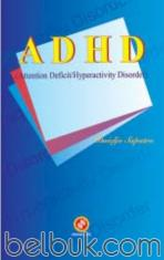 ADHD (Attention Deficit / Hyperactivity Disorder)