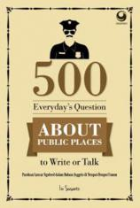 500 Everyday's Questions About Public Places