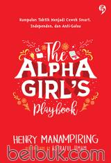 The Alpha Girl's Playbook