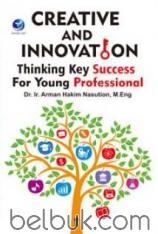 Creative and Innovation: Thinking Key Success For Young Professional