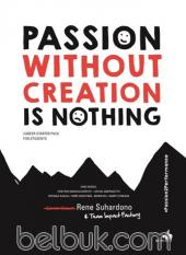 Passion Without Creation is Nothing: Career Starter Pack for Students