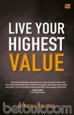 Live Your Highest Value