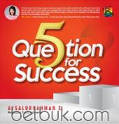 5 Question for Success
