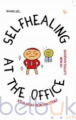 Selfhealing At The Office: Kerja Bebas Pikun dan Stroke