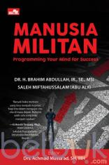 Manusia Militan: Programming Your Mind for Success